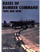 Bases Of Bomber Command : Then And Now