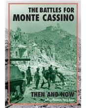 The Battles for Monte Cassino : Then and Now