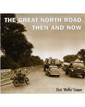 The Great North Road : Then and Now