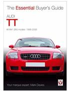 Audi TT 1998 - 2006 : The Essential Buyers Guide