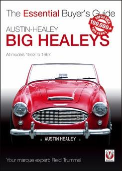 Austin-Healey (Big Healeys) 1953 - 1967 : The Essential Buyers Guide - Front Cover