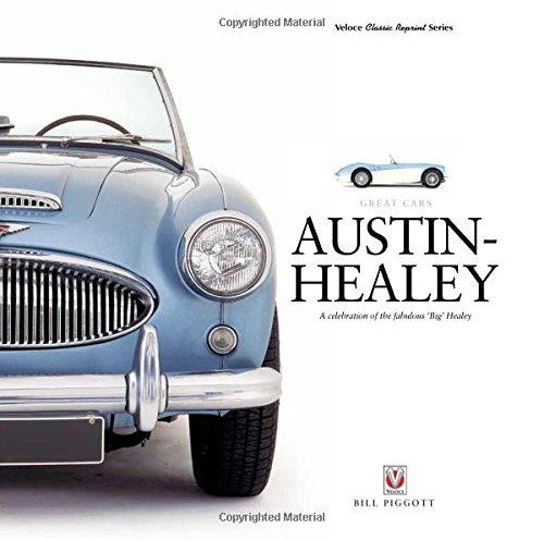Austin Healey : A celebration of the fabulous Big Healey - Front Cover