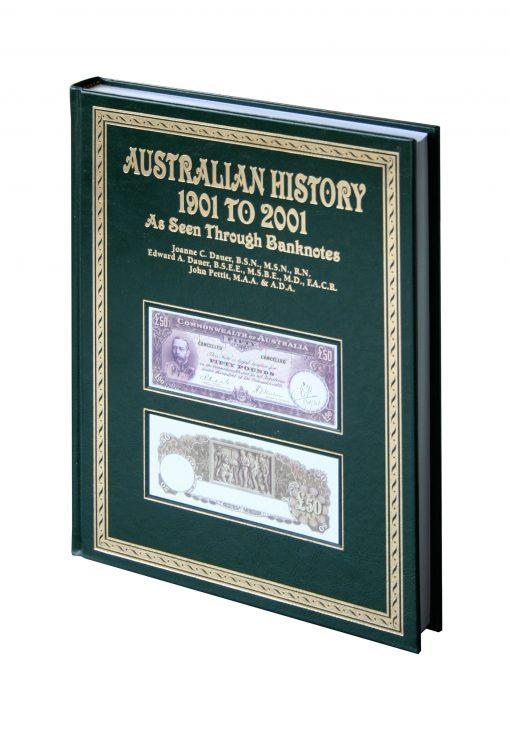 Australian History 1901 - 2001: As Seen Through Banknotes
