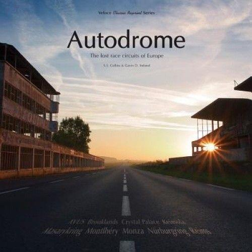 Autodrome : The Lost Race Circuits of Europe - Front Cover