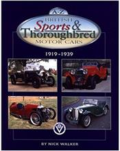 A-Z British Sports & Thoroughbred Motor Cars 1919 - 1939