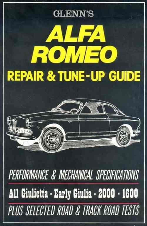 Glenns Alfa Romeo Repair & Tune-Up Guide - Front Cover