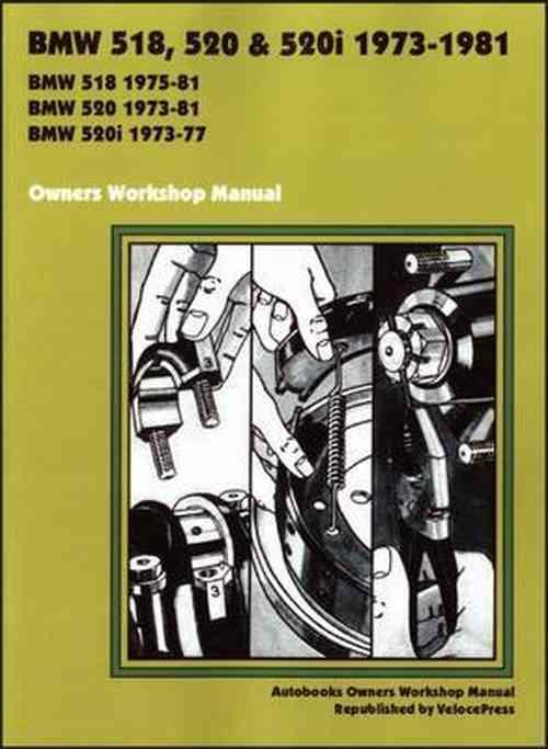 BMW 518, 520 & 520i 1973 -1981 Owners Workshop Manual - Front Cover