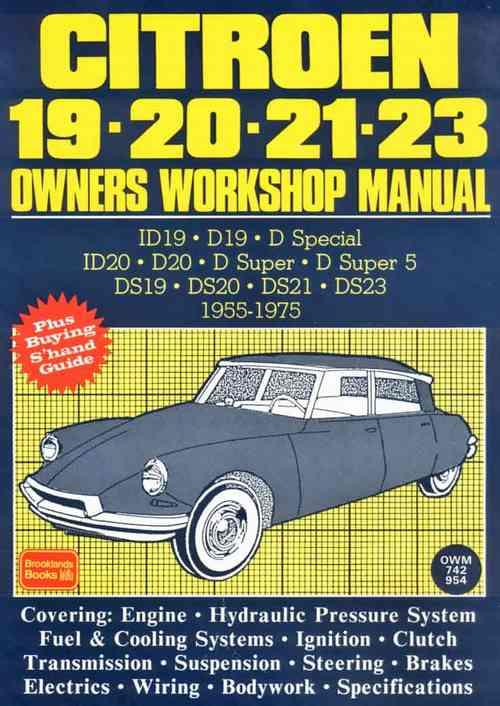Citroen 19 - 20 - 21 - 23 1955 - 1975 Owners Workshop Manual - Front Cover