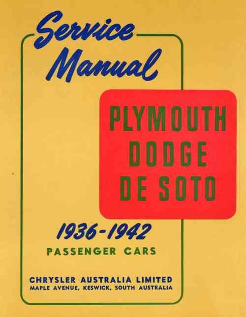 Plymouth Dodge De Soto 1936 - 1942 Passenger Cars Service Manual - Front Cover