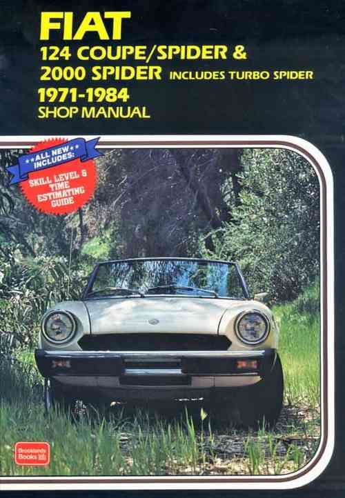 Fiat 124 Coupe / Spider & 2000 Spider 1971 - 1984 Owners Workshop Manual - Front Cover