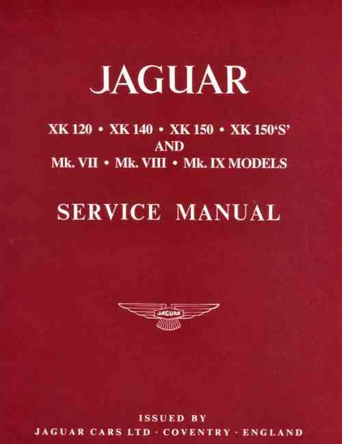 Jaguar XK120, XK140, XK150, X150S 1949 - 1961 Service Manual - Front Cover