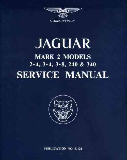 Jaguar Mk 2 Models 2.4, 3.4, 3.8, 240 & 340 Service Manual (Soft Cover) - Front Cover