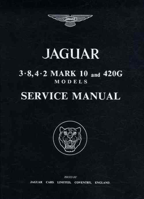 Jaguar 3.8, 4.2 Mk 10 & 420G Owners Service & Repair Manual