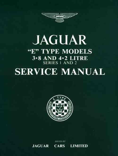 Jaguar E-Type 3.8 & 4.2 Litre Series 1 & 2 Service Manual (Soft Cover) - Front Cover