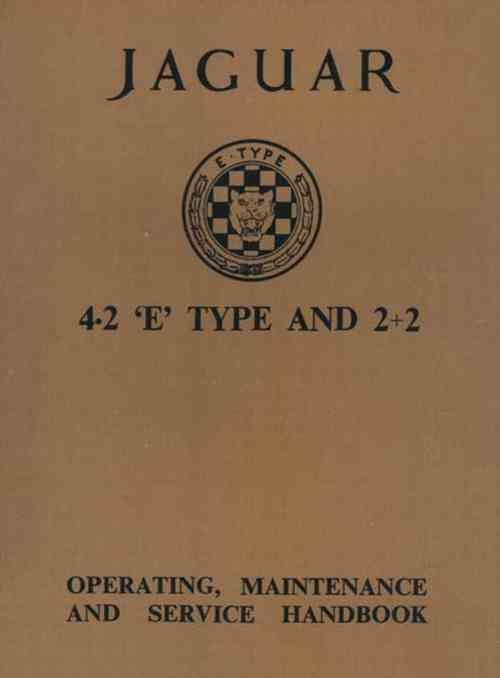 Jaguar E-Type 4.2 & 2+2 Series 1 Operating, Maintenance & Service Handbook - Front Cover