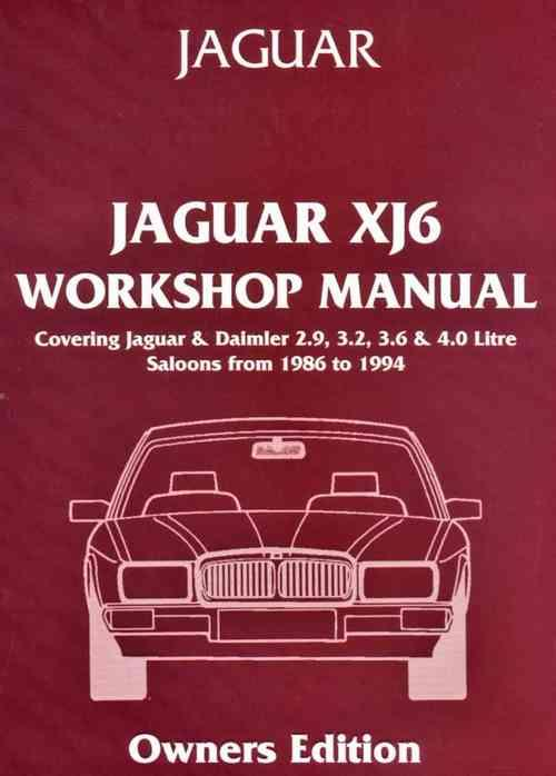 Jaguar / Daimler XJ6 (Series XJ40) 1986 - 1994 Owners Service & Repair Manual - Front Cover