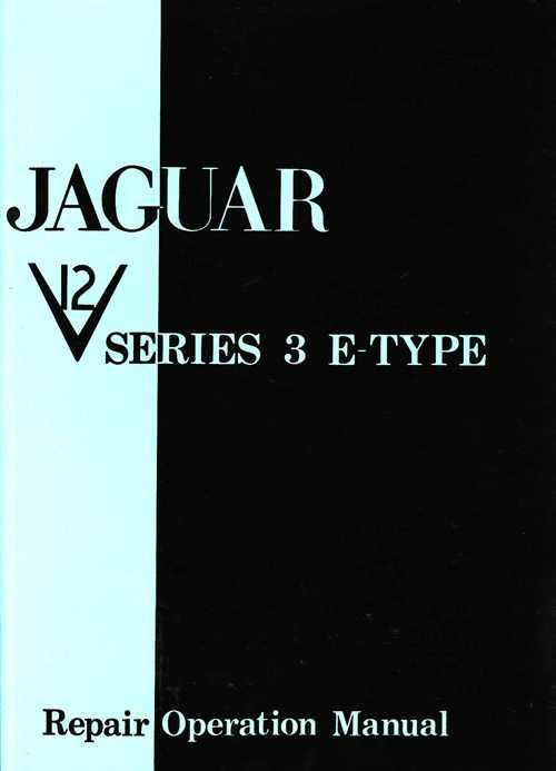Jaguar E-Type V12 Series 3 Repair Manual