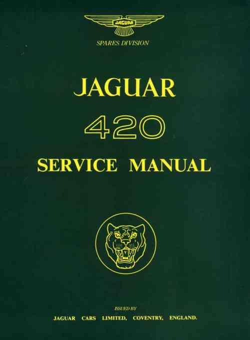 Jaguar 420 1967 - 1968 Owners Service & Repair Manual