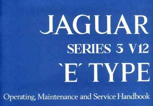 Jaguar E-Type V12 Series 3 Owners Handbook - Front Cover