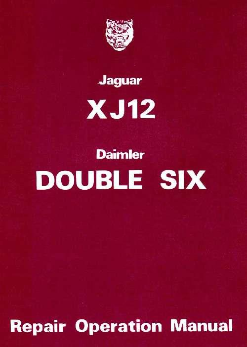 Jaguar XJ12 Series 2 & Daimler Double Six Repair Operation Manual