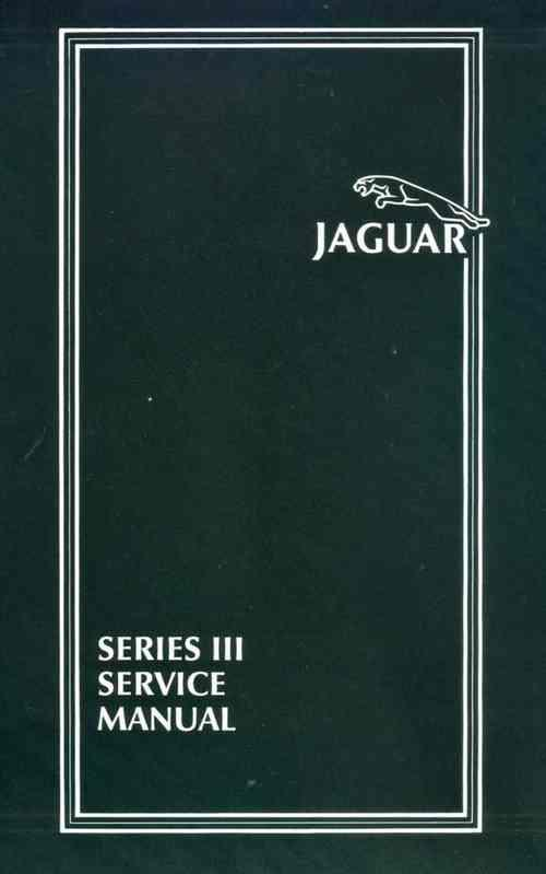 Jaguar XJ6 & XJ12 1979 - 1987 Series 3 Service Manual