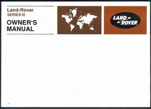 Land Rover Series 3 1971 - 1978 Owners Handbook