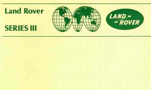 Land Rover Series 3 1979 - 1985 Owners Handbook