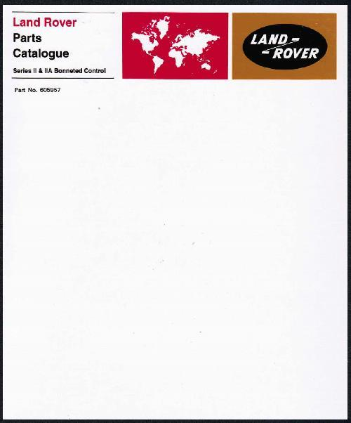 Land Rover Series 2 & Early 2A Bonneted Control Parts Catalogue