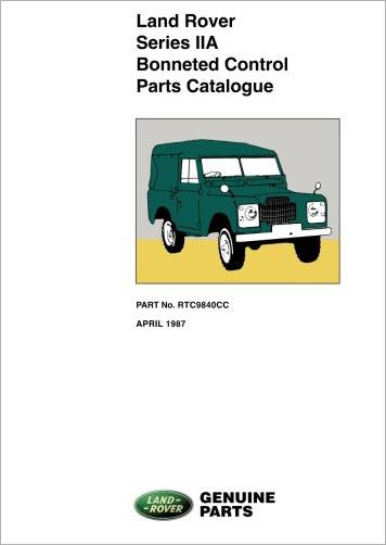 Land Rover Series IIA Bonneted Control Models Parts Catalogue