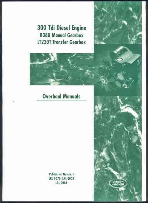 Land Rover Diesel 300 Tdi Engine & Transmission Overhaul Manual
