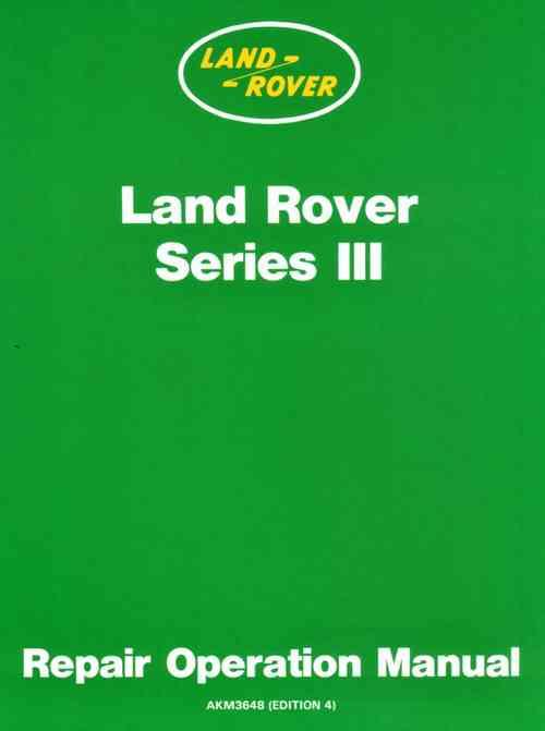 Land Rover Series 3 Repair Operation Manual