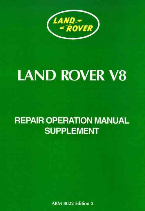 Land Rover Series 3 V8 Repair Operation Manual Supplement