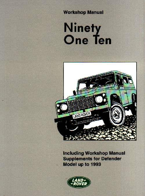 Land Rover 90 & 110 Defender Workshop Manual