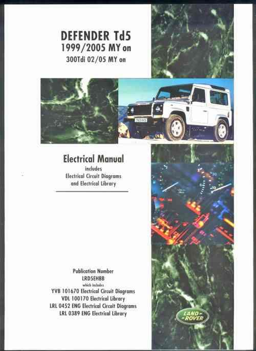 Land Rover Defender Td5 Electrical Manual 1999-2005 MY onwards - Front Cover