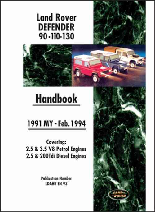 Land Rover Defender 90 110 130 Handbook 1991 MY - Feb. 1994 - Front Cover