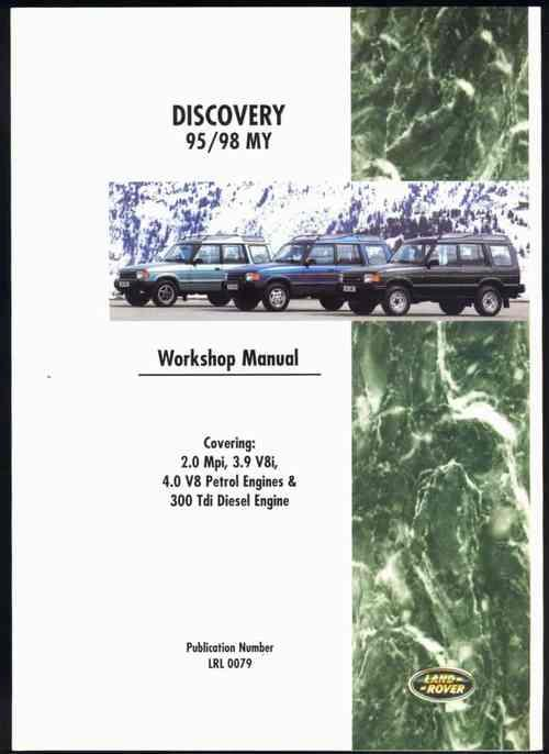 Land Rover Discovery 1995 - 1998 Petrol and Diesel Workshop Manual