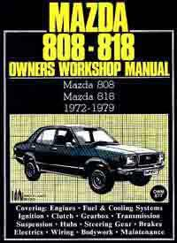 Mazda 808 and 818 1972 - 1979 Owners Workshop Manual