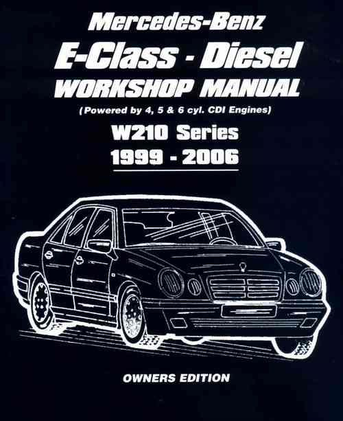 Mercedes Benz E-Class Diesel (W210 Series) 1999 - 2006 Workshop Manual - Front Cover
