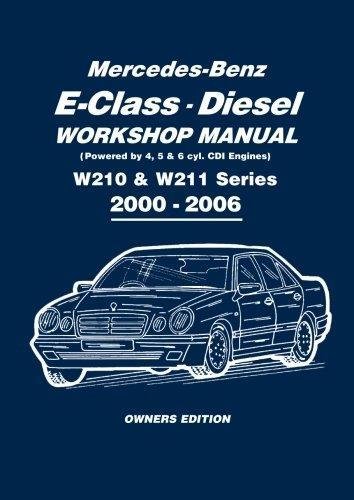 Mercedes-Benz E-Class Diesel Workshop Manual W210 and W211 Series 2000-2006