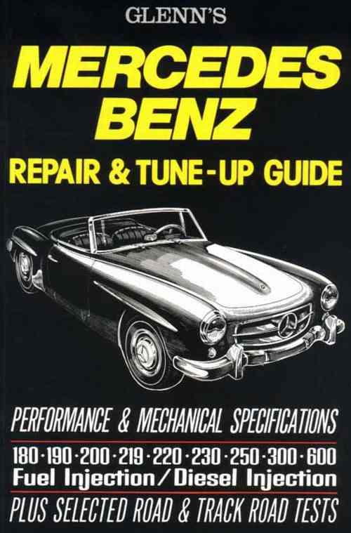 Glenns Mercedes-Benz Benz Repair & Tune-Up Guide - Front Cover