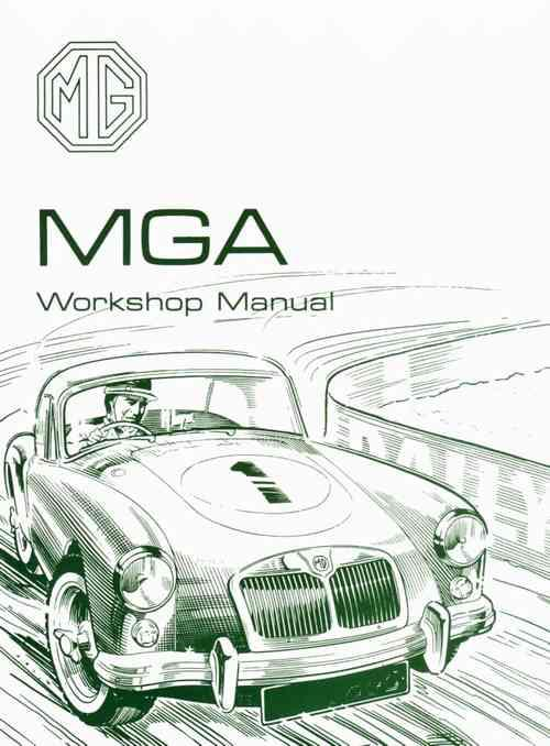 MG MGA 1500 1600 & Mk 2 Workshop Manual (Soft Cover)