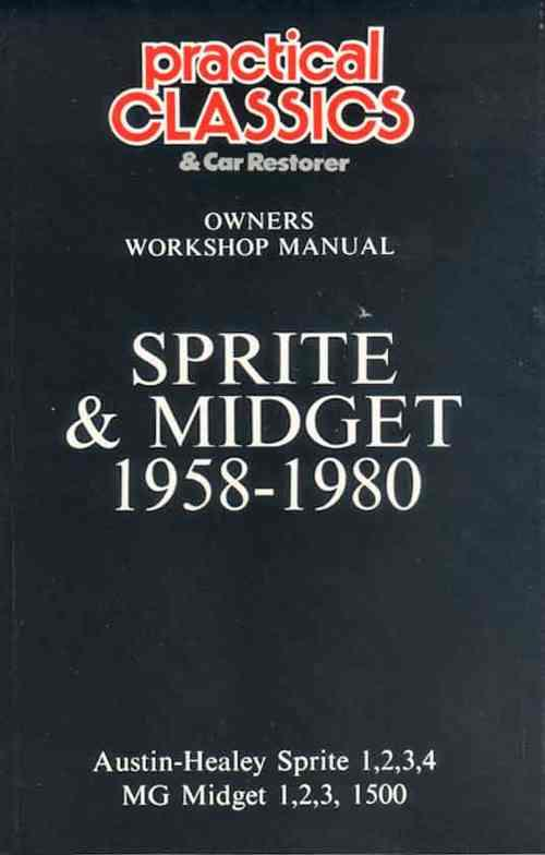 Austin-Healey Sprite Mk 1, 2, 3, 4 & Midget 1958 - 1980 Owners Workshop Manual - Front Cover