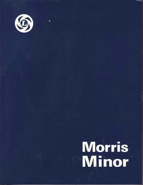Morris Minor Series MM, Series 2 & 1000 Workshop Manual