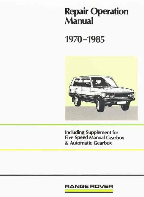 Range Rover 1970 - 1985 Owners Repair Operation Manual - Front Cover