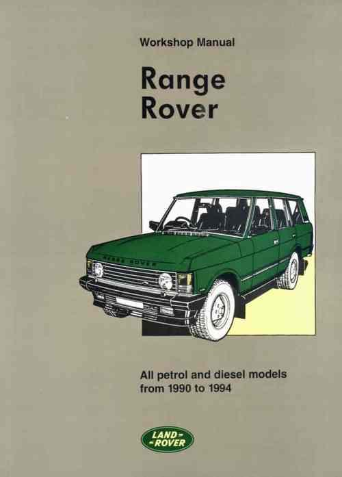 Range Rover 1990 - 1994 Owners Service & Repair Manual - Front Cover