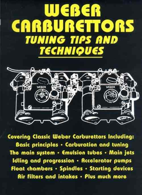 Weber Carburettors Tuning Tips And Techniques - Front Cover