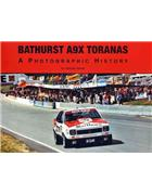 Bathurst A9X Toranas : A Photographic History - Front Cover