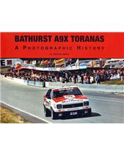 Bathurst A9X Toranas: A Photographic History
