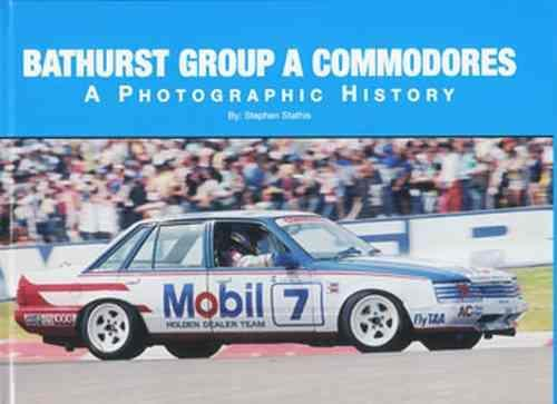 Bathurst Group A Commodores : A Photographic History - Front Cover