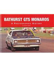 Bathurst GTS Monaros: A Photographic History